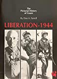 Liberation of Guam 1944: The Pictorial History of Guam