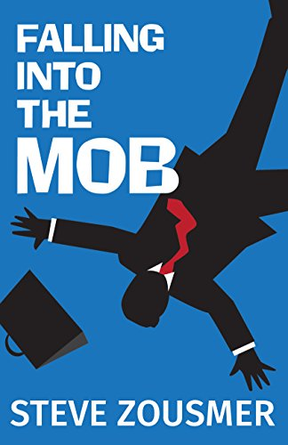 Image of Falling into the Mob