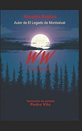 WW: Primera Parte