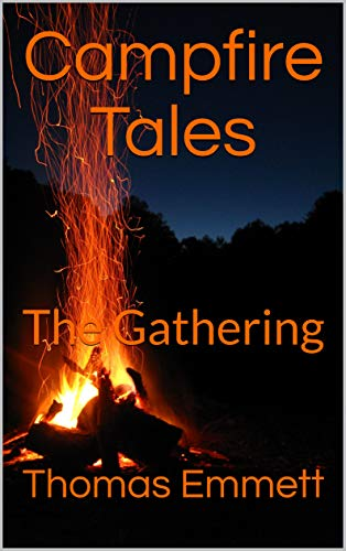 Campfire Tales: The Gathering