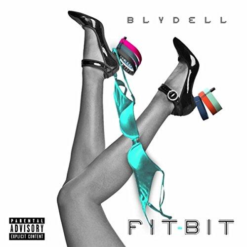 Fit-Bit [Explicit]