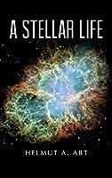 A Stellar Life