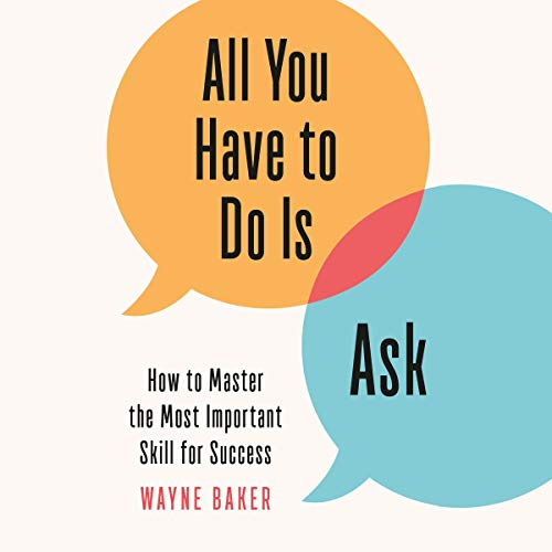 All You Have to Do Is Ask audiobook cover art