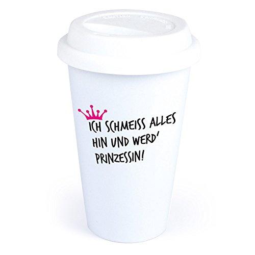 4you Design Coffee-to-Go-Becher mit Spruch Ich schmeiß Alles hin und werd` Prinzessin aus Keramik – *spülmaschinengeeignet* originelle Geschenkidee – Geburtstagsgeschenk – Kaffeebecher – für Frauen