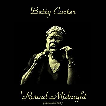 'Round Midnight (feat. Conte Candoli, Phil Woods, Kenny Burrell, George Duvivier, Shelly Manne) [Remastered 2016]