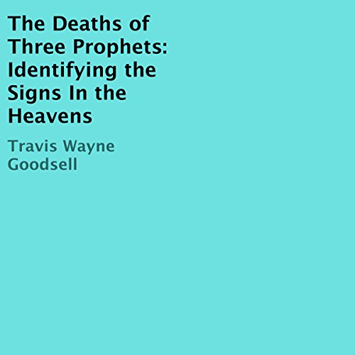 The Deaths of Three Prophets audiobook cover art
