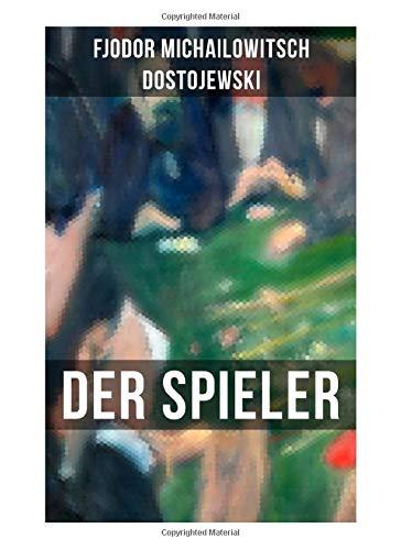 DER SPIELER: Autobiografischer Roman: Ein waghalsiges Spiel mit dem Leben