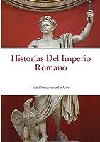 Historías Del Imperio Romano