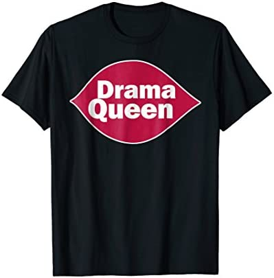 Drama Queen T Shirt Funny Drama Queen Novelty gift shirt product image