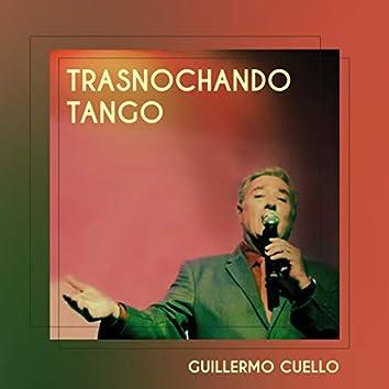 Trasnochando Tango