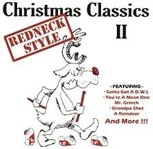 Christmas Classics II: Redneck Style