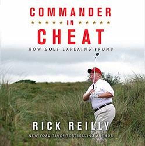 Commander in Cheat: How Golf Explains Trump cover art