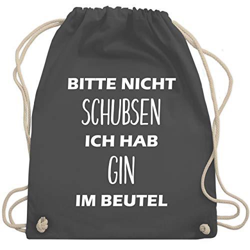 Shirtracer Festival Turnbeutel - Bitte nicht schubsen ich hab Gin im Beutel - Unisize - Dunkelgrau - rucksack spruch gin - WM110 - Turnbeutel und Stoffbeutel aus Baumwolle