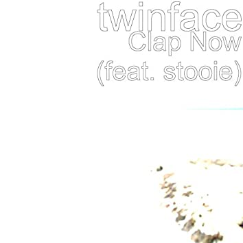 Clap Now (feat. Stooie)