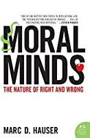 Moral Minds: The Nature of Right and Wrong (P.S.)