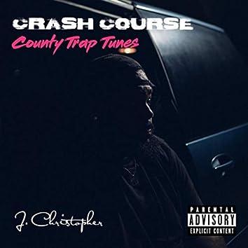 Crash Course: Country Trap Tunes
