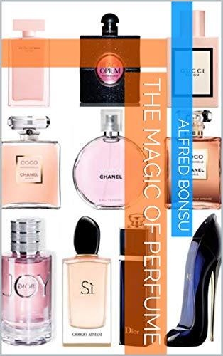 The Magic of Perfume (English Edition)
