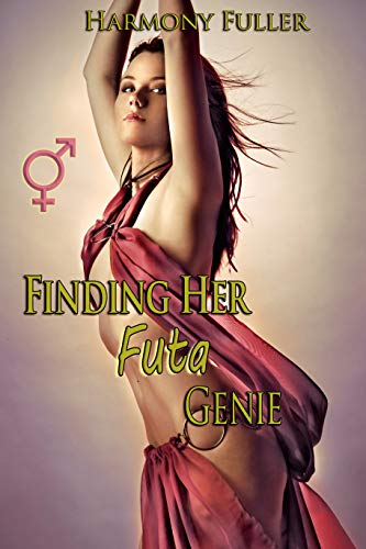 Finding Her Futa Genie: (A Futa-On-Female Story) (English Edition)