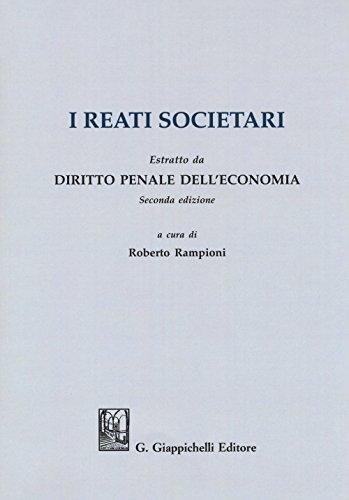 I reati societari. Estratto da «Diritto penale dell'economia» seconda edizione