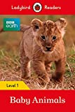 BBC EARTH: BABY ANIMALS (LB) (Ladybird)