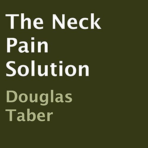 The Neck Pain Solution audiobook cover art