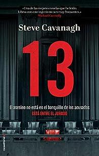 13. El asesino no está en el banquillo de los acusados, está entre el jurado par Steve Cavanagh