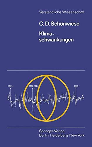 Klimaschwankungen (Verständliche Wissenschaft (115), Band 115)