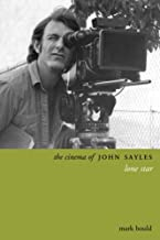 The Cinema of John Sayles: Lone Star (Directors' Cuts)