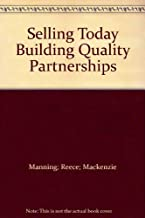 Selling Today: Building Quality Partnerships, Canadian Edition