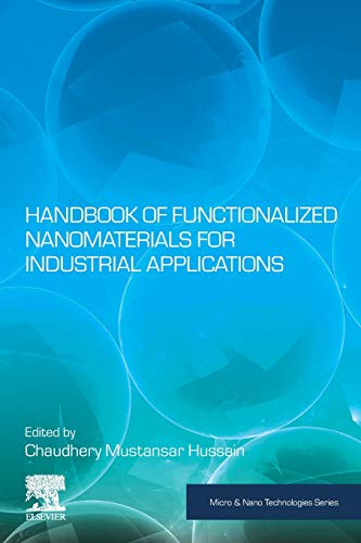 Handbook of Functionalized Nanomaterials for Industrial Applications (Micro and Nano Technologies)
