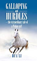 Galloping and Hurdles: The Extraordinary Tale of a Wuhan Girl