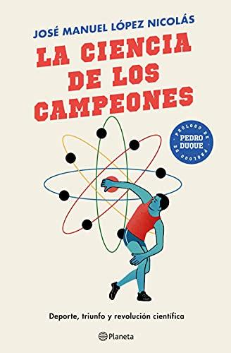La ciencia de los campeones: Deporte  triunfo y revolución científica (No Ficción) PDF EPUB Gratis descargar completo