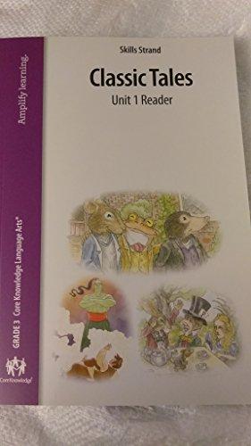 Skills Strand Classic Tales Unit 1 Reader, Grade 3 Core Knowledge Language Arts (Best Roth Ira Conversion Calculator)