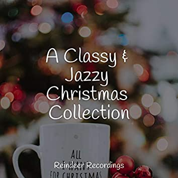 A Classy & Jazzy Christmas Collection