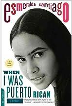 [ [ [ When I Was Puerto Rican[ WHEN I WAS PUERTO RICAN ] By Santiago, Esmeralda ( Author )Feb-28-2006 Paperback