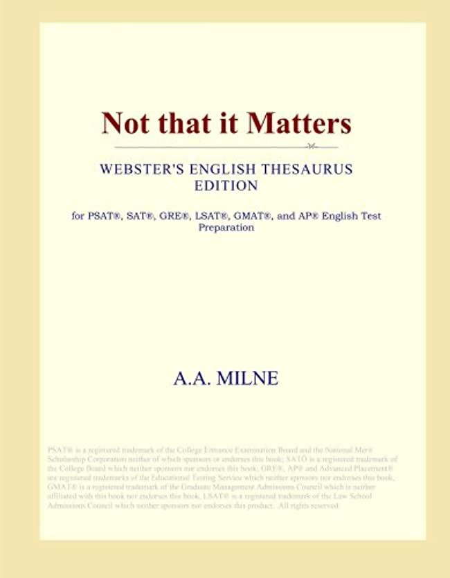 費やす夏救援Not that it Matters (Webster's English Thesaurus Edition)