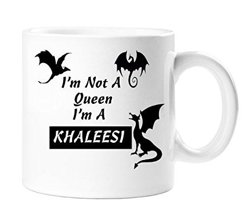 I \'m No es una princesa I\' m a Khaleesi–Daenerys Targaryen–Juego de Tronos temáticas de novedad, regalo taza–11oz Cerámica