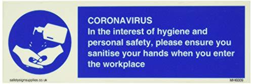 CORONAVIRUS En interés de la higiene y la seguridad personal, por favor asegúrese de desinfectar sus manos
