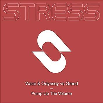 Pump Up the Volume (Waze & Odyssey vs Greed)