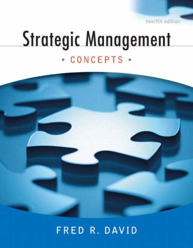 Strategic Management: Concepts (12th Edition)