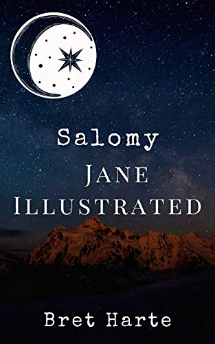 Salomy Jane Illustrated (English Edition)