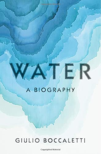Water: A Biography