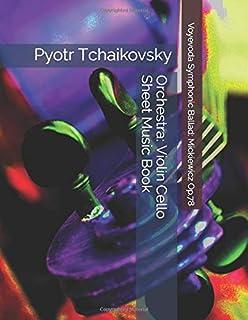 Pyotr Tchaikovsky - Voyevoda Symphonic Ballad: Mickiewicz Op.78 - Orchestra: Violin Cello Sheet Music Book