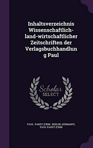 Inhaltsverzeichnis Wissenschaftlich-Land-Wirtschaftlicher Zeitschriften Der Verlagsbuchhandlung Paul