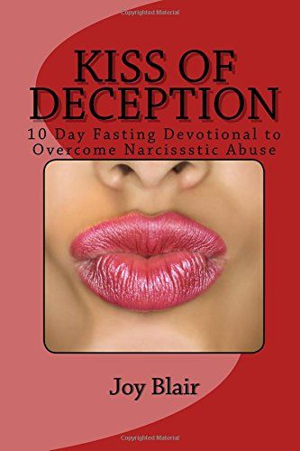 Kiss Of Deception: 10 Day Fasting D…