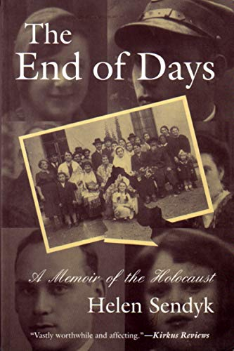 The End of Days: A Memoir of the Holocaust