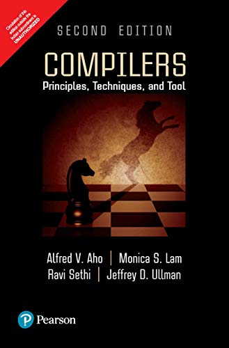 Compilers: Principles, Techniques, and Tools 2nd By Alfred V. Aho (International Economy Edition)