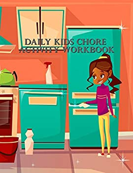 Daily Kids Chore Activity Workbook  Make the life changing magic of tidying up Household Planner Daily Routine Planner Cleaning and Organizing Your House Large Size 8.5  x 11