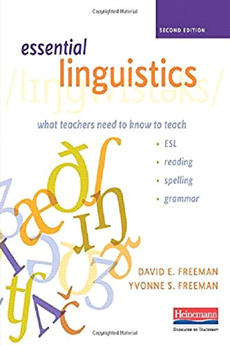Compare Textbook Prices for Essential Linguistics, Second Edition: What Teachers Need to Know to Teach ESL, Reading, Spelling, and Grammar 2 Edition ISBN 9780325050935 by Freeman, David E,Freeman, Yvonne S