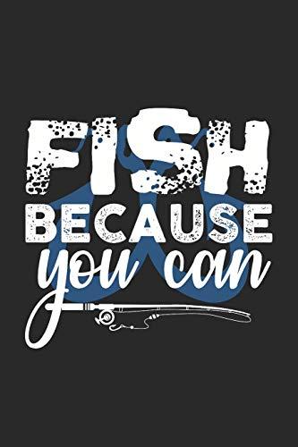 Fish Because You Can: Gran Calendario Para Cada Pescador Y Pequeño Discípulo....